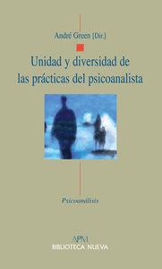 UNIDAD Y DIVERSIDAD DE LAS PRACTICAS DEL PSICOANALISTA
