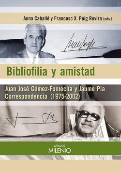 Bibliofilia y amistad. Correspondencia