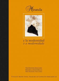 Francisco de Miranda y la modernidad en América