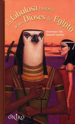 La fábulosa historia de los dioses de Egipto