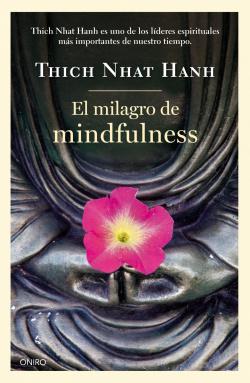 El milagro del Mindfulness