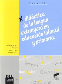 DIDACTICA LENGUA EXTRANJERA EDUCACION INFANTIL Y PRIMARIA -