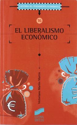 LIBERALISMO ECONOMICO, EL