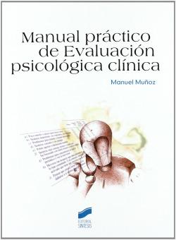 MANUAL PRÁCTICO EVALUACIÓN PSICOLÓGICA CLÍNICA