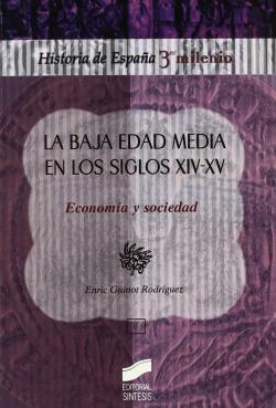BAJA EDAD MEDIA EN LOS SIGLOS XIV-XV: ECONOMIA Y SOCIEDAD