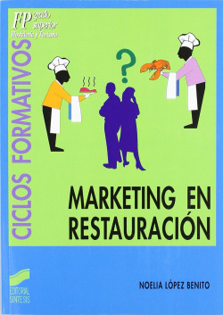 MARKETING EN RESTAURACION.(HOSTELERIA Y TURISMO)
