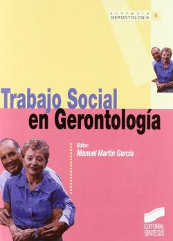 TRABAJO SOCIAL EN GERONTOLOGIA -