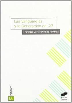 VANGUARDIAS Y LA GENERACION DEL 27, LAS