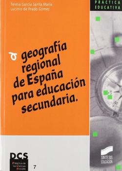 GEOGRAFIA REGIONAL DE ESPAÑA PARA EDUCACION SECUNDARIA-