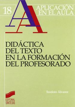 DIDACTICA DEL TEXTO EN LA FORMACION DEL PROFESORADO