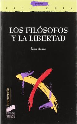 FILOSOFOS Y LA LIBERTAD, LOS
