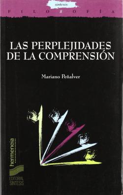 PERPLEJIDADES DE LA COMPRENSION, LAS