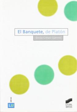 BANQUETE, DE PLATON, EL