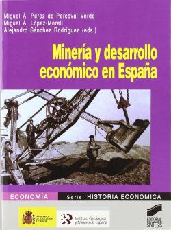 MINERIA Y DESARROLLO ECONOMICO EN ESPAÑA -