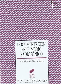 DOCUMENTACION EN EL MEDIO RADIOFONICO-