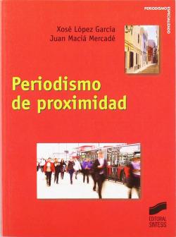 PERIODISMO DE PROXIMIDAD