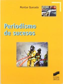 PERIODISMO DE SUCESOS.(COMUNICACION AUDIOVISUAL)