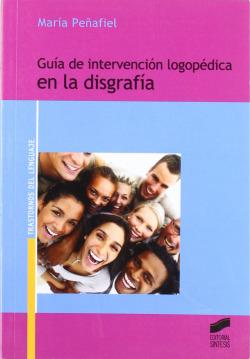 GUIA DE INTERVENCION LOGOPEDICA EN LA DISGRAFIA