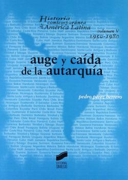 AUGE Y CAIDA DE LA AUTARQUIA-