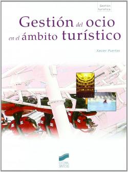 GESTION DEL OCIO EN EL AMBITO TURISTICO.(CICL. FORMATIVOS)
