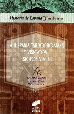 HISPANIA TARDORROMANA Y VISIGODA S. V-VIII