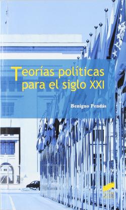 TEORIAS POLITICAS PARA EL S. XXI-
