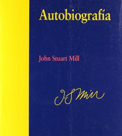 AUTOBIOGRAFIA JOHN STUART MILL-