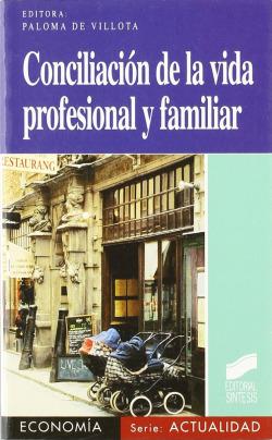 CONCILIACION DE LA VIDA PROFESIONAL Y FAMILIAR-