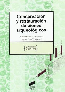 CONSERVACION Y RESTAURACION DE BIENES ARQUEOLOGICOS