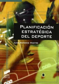 PLANIFICACION ESTRATEGICA DEL DEPORTE.(CIENCIA DE LA SALUD)