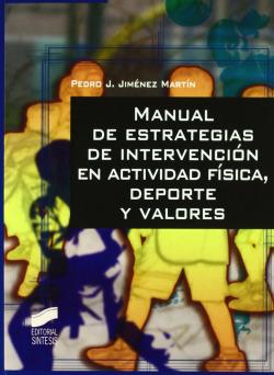 MANUAL ESTRATEGIAS INTERVENCION ACTIVIDAD FISICA, DEPORTE
