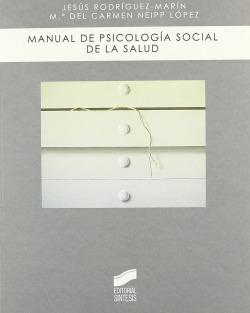MANUAL DE PSICOLOGIA SOCIAL DE LA SALUD.(PSICOLOGIA)