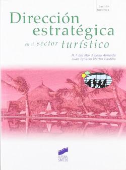DIRECCION ESTRATEGICA EN EL SECTOR TURISTICO-