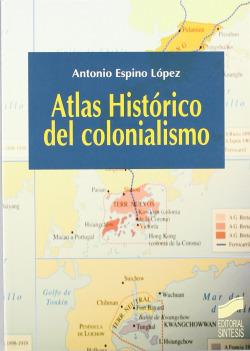 ATLAS HISTORICO DEL COLONIALISMO.(CIENCIA SOCIALES HUMAN.)
