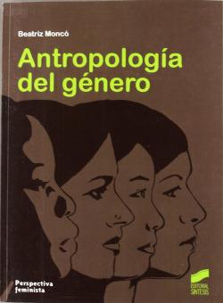 ANTROPOLOGIA DEL GENERO.(PERSPECTIVA FEMINISTA)