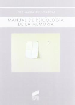 9.MANUAL DE PSICOLOGIA DE MEMORIA.(BIBLIOTECA PSICOLOGIA)
