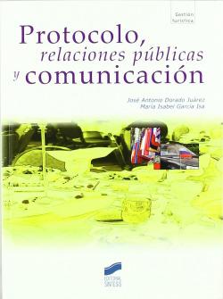 PROTOCOLO, RELACIONES PUBLICAS Y COMUNICACION