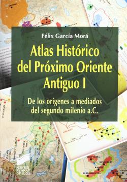 ATLAS HISTORICO DEL PROXIMO ORIENTE ANTIGUO VOL I