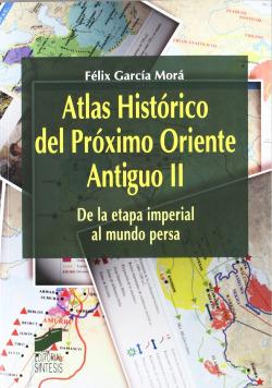 ATLAS HISTORICO DEL PROXIMO ORIENTE ANTIGUO VOL II