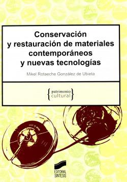 CONSERVACION Y RESTAURACION DE MATERIALES CONTEMPORANEOS