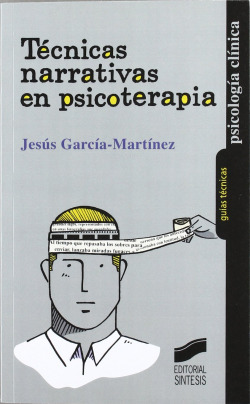 TECNICAS NARRATIVAS EN PSICOTERAPIA