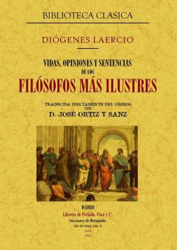 Vidas, opiniones y sentencias de los filósofos más ilustres