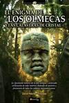 El enigma de los Olmecas y las calaveras de cristal