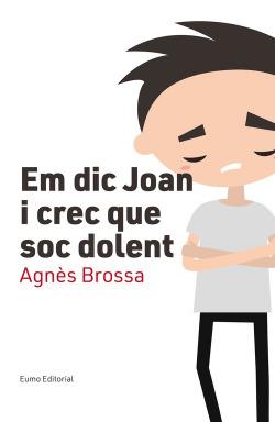 EM DIC JOAN I CREC QUE SOC DOLENT
