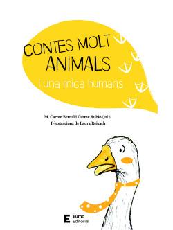 CONTES MOLT AMIMALS I UNA MICA HUMANS