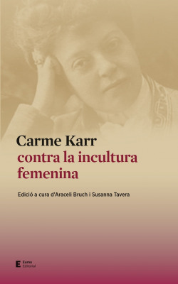 Carme Karr contra la incultura femenina