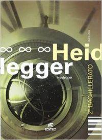 4.HEIDEGGER.(CUADERNO FILOSOFIA 2O.BACHILLERATO)