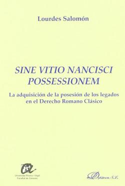 SINE VITIO NANCISCI POSSESSIONEM.