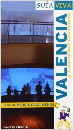Valencia y Comunidad Valenciana