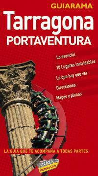 Tarragona y Port Aventura